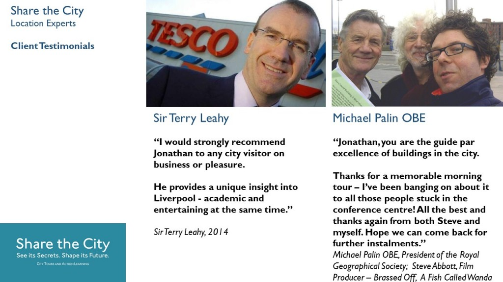 Liverpool tours recommended by Sir Terry Leahy and Michael Palin