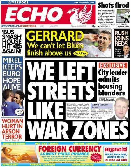 Front page headline - We Left Streets Like War Zones - City Council leader admits housing blunders to the Liverpool Echo 26th April 2010